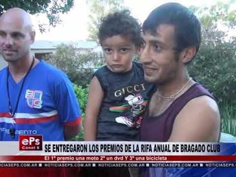 SE ENTREGARON LOS PREMIOS DE LA RIFA ANUAL DE BRAGADO CLUB