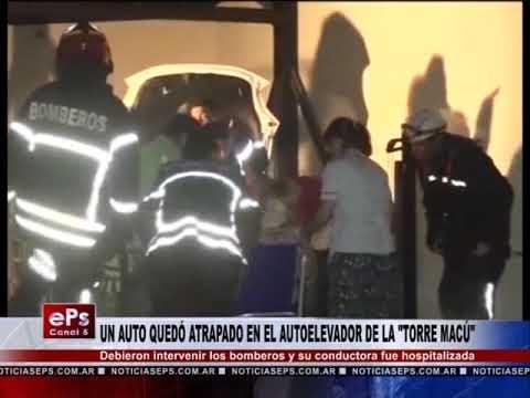 UN AUTO QUEDÓ ATRAPADO EN EL AUTOELEVADOR DE LA TORRE MACÚ