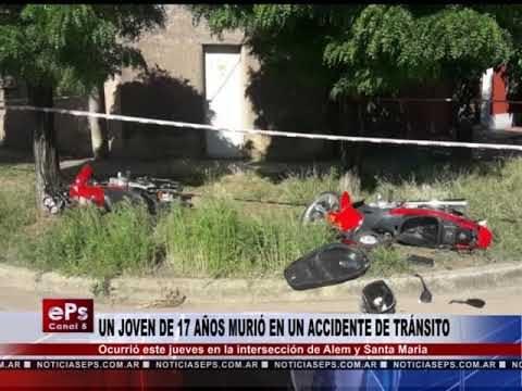 UN JOVEN DE 17 AÑOS MURIÓ EN UN ACCIDENTE DE TRÁNSITO
