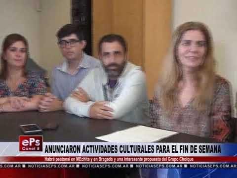 ANUNCIARON ACTIVIDADES CULTURALES PARA EL FIN DE SEMANA