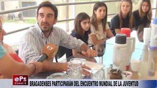 BRAGADENSES PARTICIPARÁN DEL ENCUENTRO MUNDIAL DE LA JUVENTUD