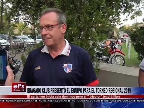 BRAGADO CLUB PRESENTÓ EL EQUIPO PARA EL TORNEO REGIONAL 2019