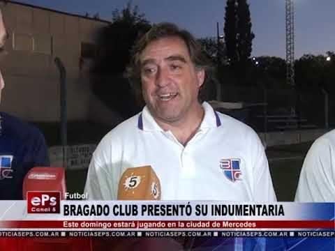 BRAGADO CLUB PRESENTÓ SU INDUMENTARIA