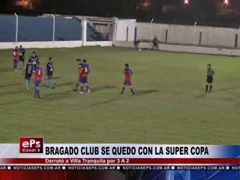 BRAGADO CLUB SE QUEDO CON LA SUPER COPA