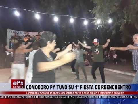 COMODORO PY TUVO SU 1º FIESTA DE REENCUENTRO