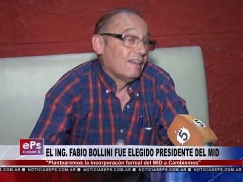 EL ING. FABIO BOLLINI FUE ELEGIDO PRESIDENTE DEL MID