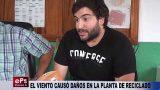 EL VIENTO CAUSÓ DAÑOS EN LA PLANTA DE RECICLADO