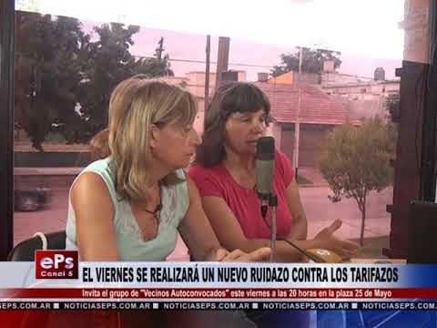 EL VIERNES SE REALIZARÁ UN NUEVO RUIDAZO CONTRA LOS TARIFAZOS