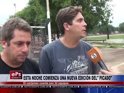ESTA NOCHE COMIENZA UNA NUEVA EDICIÓN DEL PICADO