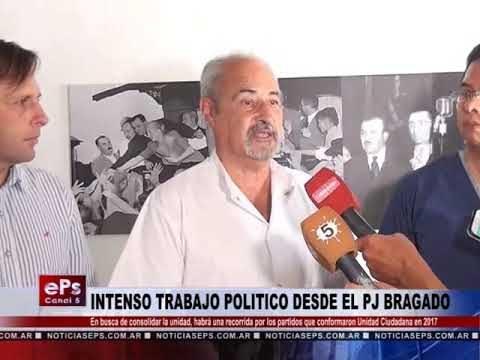 INTENSO TRABAJO POLITICO DESDE EL PJ BRAGADO