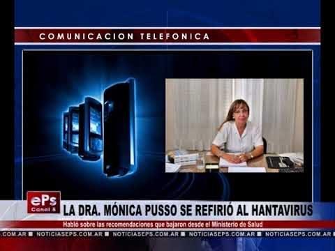 LA DRA MÓNICA PUSSO SE REFIRIÓ AL HANTAVIRUS