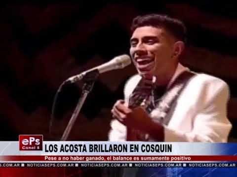LOS ACOSTA BRILLARON EN COSQUIN