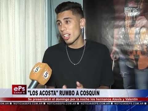 LOS ACOSTA RUMBO A COSQUÍN