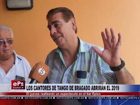LOS CANTORES DE TANGO DE BRAGADO ABRIRÁN EL 2019