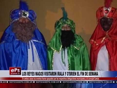 LOS REYES MAGOS VISITARON IRALA Y O'BRIEN EL FIN DE SEMANA