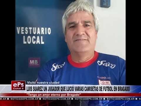 LUIS SUAREZ UN JUGADOR QUE LUCIÓ VARIAS CAMISETAS DE FUTBOL EN BRAGADO