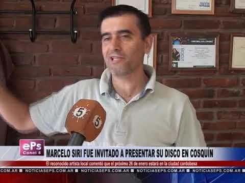MARCELO SIRI FUE INVITADO A PRESENTAR SU DISCO EN COSQUÍN