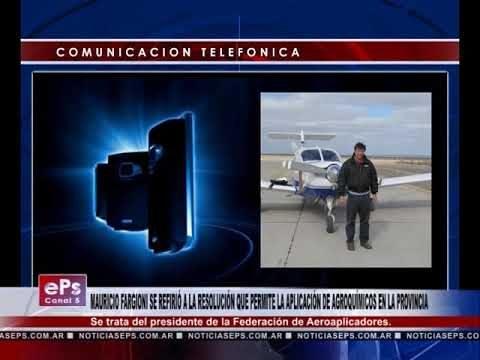MAURICIO FARGIONI SE REFIRIÓ A LA RESOLUCIÓN QUE PERMITE LA APLICACIÓN DE AGROQUÍMICOS EN LA PROVINC
