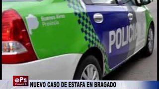 NUEVO CASO DE ESTAFA EN BRAGADO