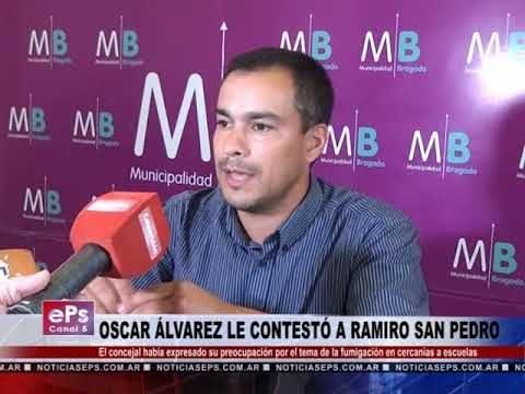 OSCAR ÁLVAREZ LE CONTESTÓ A RAMIRO SAN PEDRO
