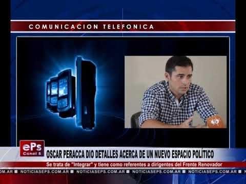 OSCAR PERACCA DIO DETALLES ACERCA DE UN NUEVO ESPACIO