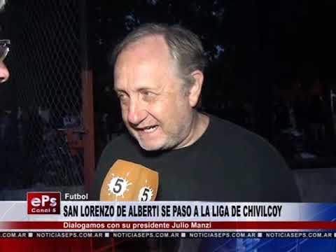 SAN LORENZO DE ALBERTI SE PASO A LA LIGA DE CHIVILCOY