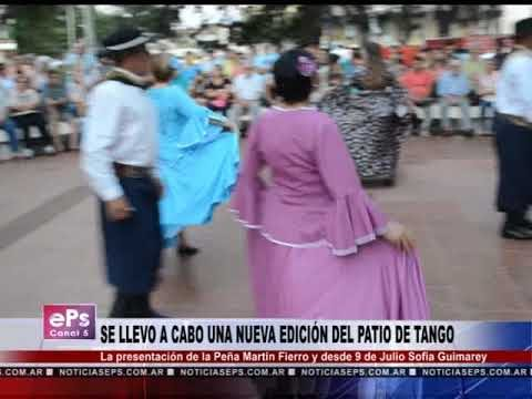 SE LLEVO A CABO UNA NUEVA EDICIÓN DEL PATIO DE TANGO