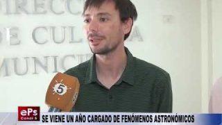 SE VIENE UN AÑO CARGADO DE FENÓMENOS ASTRONÓMICOS