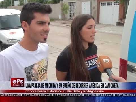 UNA PAREJA DE MECHITA Y SU SUEÑO DE RECORRER AMÉRICA EN CAMIONETA