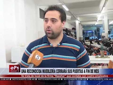 UNA RECONOCIDA MUEBLERÍA CERRARÁ SUS PUERTAS A FIN DE MES