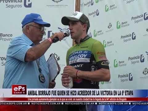 ANIBAL BORRAJO FUE QUIEN SE HIZO ACREEDOR DE LA VICTORIA EN LA 6ª ETAPA