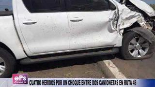 CUATRO HERIDOS POR UN CHOQUE ENTRE DOS CAMIONETAS EN RUTA 46