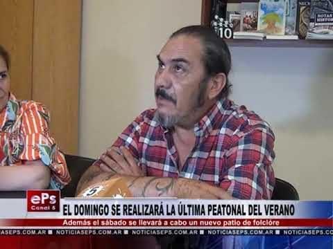 EL DOMINGO SE REALIZARA LA ULTIMA PEATONAL