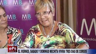 EL VIERNES, SABADO Y DOMINGO MECHITA VIVIRA TRES DIAS DE CORSOS