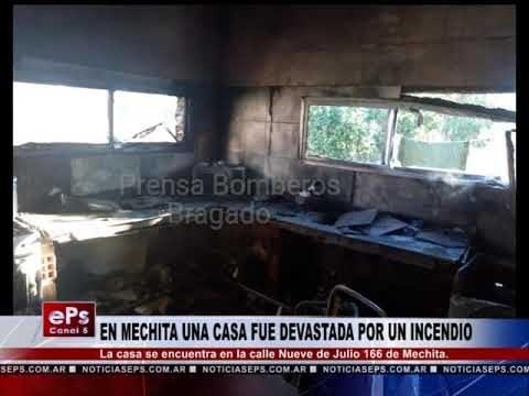 EN MECHITA UNA CASA FUE DEVASTADA POR UN INCENDIO