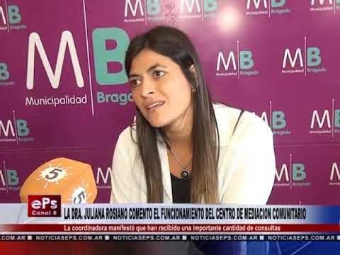 LA DRA JULIANA ROSIANO COMENTO EL FUNCIONAMIENTO DEL CENTRO DE MEDIACION COMUNITARIO