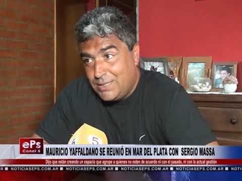 MAURICIO YAFFALDANO SE RUNIÓ CON SERGIO MASSA