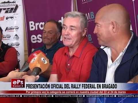 PRESENTACIÓN OFICIAL DEL RALLY FEDERAL EN BRAGADO
