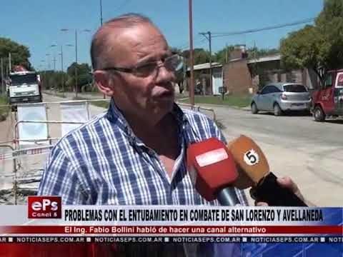 PROBLEMAS CON EL ENTUBAMIENTO EN COMBATE DE SAN LORENZO Y AVELLANEDA