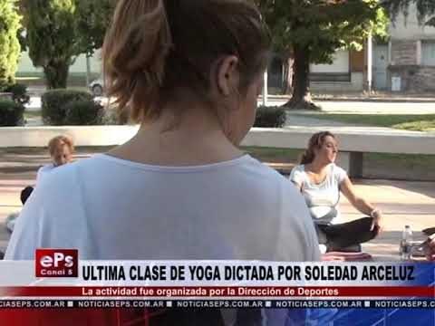 ULTIMA CLASE DE YOGA DICTADA POR SOLEDAD ARCELUZ