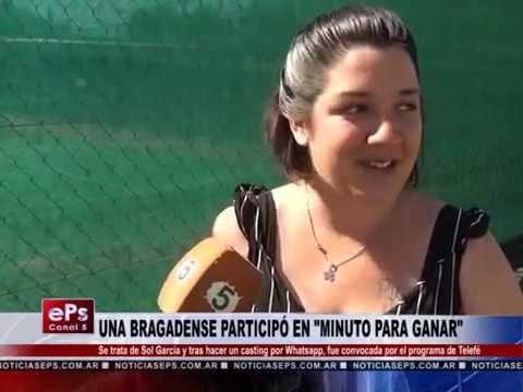 UNA BRAGADENSE PARTICIPÓ EN MINUTO PARA GANAR