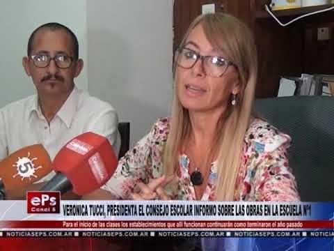 VERONICA TUCCI, PRESIDENTA EL CONSEJO ESCOLAR INFORMO SOBRE LAS OBRAS EN LA ESCUELA Nº1