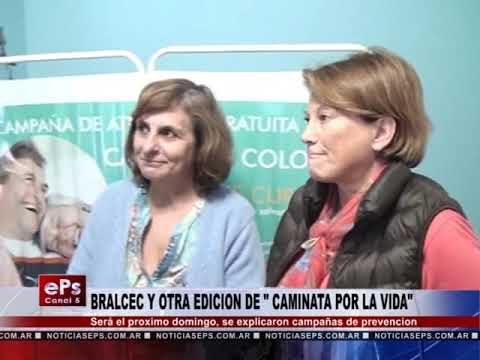 BRALCEC Y OTRA EDICION DE CAMINATA POR LA VIDA