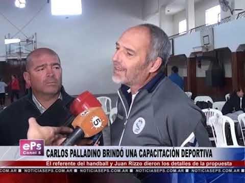 CARLOS PALLADINO BRINDÓ UNA CAPACITACIÓN DEPORTIVA