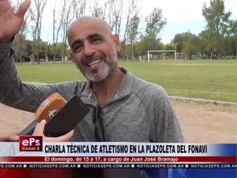 CHARLA TÉCNICA DE ATLETISMO EN LA PLAZOLETA DEL FONAVI
