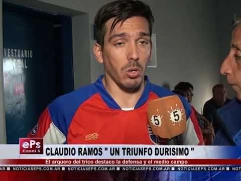 CLAUDIO RAMOS UN TRIUNFO DURISIMO