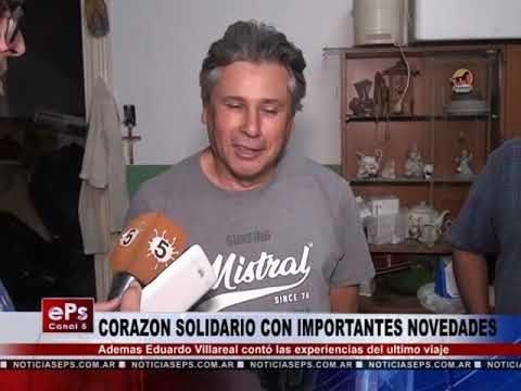 CORAZON SOLIDARIO CON IMPORTANTES NOVEDADES