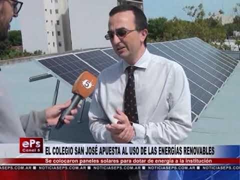 EL COLEGIO SAN JOSÉ APUESTA AL USO DE LAS ENERGÍAS RENOVABLES