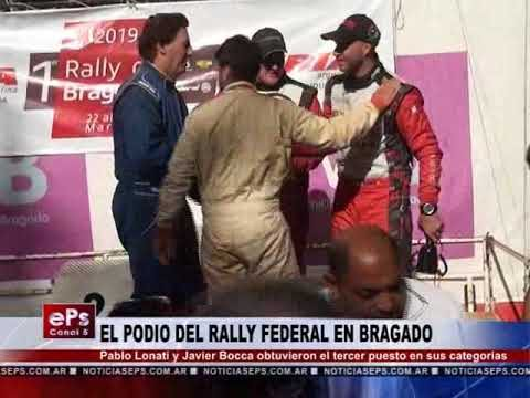 EL PODIO DEL RALLY FEDERAL EN BRAGADO