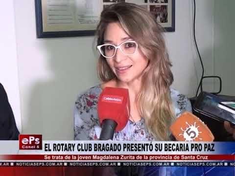EL ROTARY CLUB BRAGADO PRESENTÓ SU BECARIA PRO PAZ